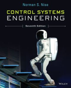 Solution Manual (Complete Download) for Control Systems Engineering, 7th Edition, Norman S. Nise, ISBN : 9781118800638, ISBN : 9781118963579, ISBN : 9781118170519, Instantly Downloadable Solution Manual, Complete (ALL CHAPTERS) Solution Manual