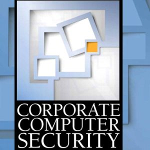 Solution Manual (Complete Download) for Corporate Computer Security, 4/E, Randall J. Boyle, Raymond R. Panko, ISBN-10: 0133545199, ISBN-13: 9780133545197, Instantly Downloadable Solution Manual, Complete (ALL CHAPTERS) Solution Manual