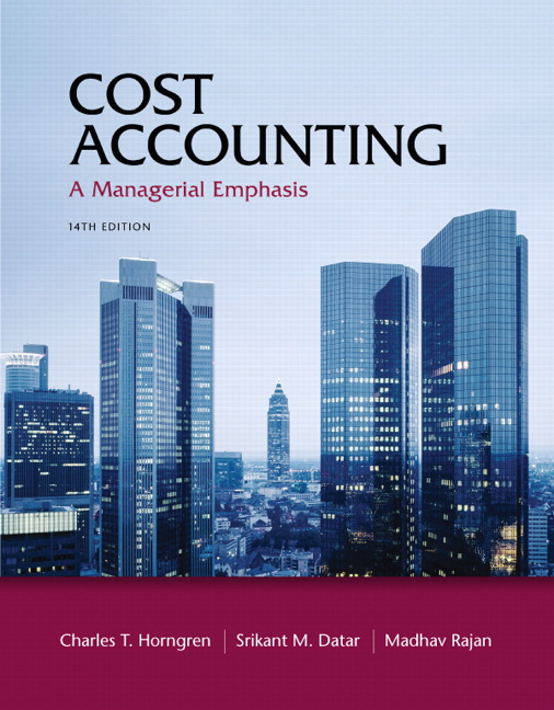 Solution Manual (Complete Download) for Cost Accounting, 14th Edition, Charles T. Horngren, Srikant M. Datar, Madhav Rajan, ISBN-10: 0132109174, ISBN-13: 9780132109178, Instantly Downloadable Solution Manual, Complete (ALL CHAPTERS) Solution Manual