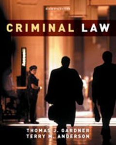 Solution Manual (Complete Download) for Criminal Law, 11th Edition, Thomas J. Gardner, Terry M. Anderson, ISBN-10: 0495913375, ISBN-13: 9780495913375, Instantly Downloadable Solution Manual, Complete (ALL CHAPTERS) Solution Manual
