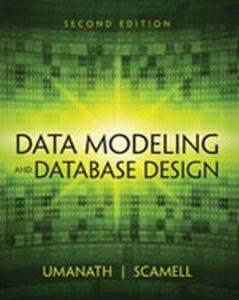 Solution Manual (Complete Download) for Data Modeling and Database Design, 2nd Edition, Dr. Narayan S. Umanath, Richard Scamell, ISBN-10: 1285085256, ISBN-13: 9781285085258, Instantly Downloadable Solution Manual, Complete (ALL CHAPTERS) Solution Manual