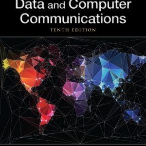 Solution Manual (Complete Download) for Data and Computer Communications, 10/E, William Stallings, ISBN-10: 0133506487, ISBN-13: 9780133506488, Instantly Downloadable Solution Manual, Complete (ALL CHAPTERS) Solution Manual