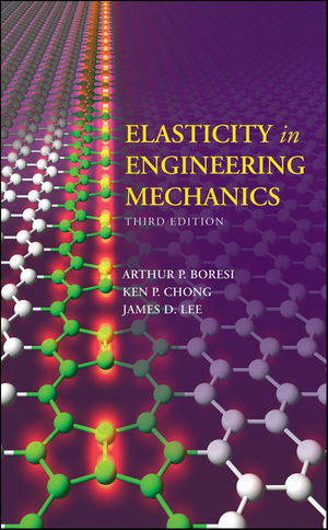 Solution Manual (Complete Download) for Elasticity in Engineering Mechanics, 3rd Edition, Arthur P. Boresi, Ken Chong, James D. Lee, ISBN: 0470402555, ISBN: 9780470402559, Instantly Downloadable Solution Manual, Complete (ALL CHAPTERS) Solution Manual