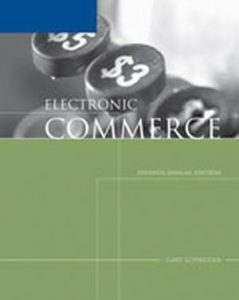 Solution Manual (Complete Download) for Electronic Commerce, 7th Edition, Gary Schneider, ISBN-10: 1418837032, ISBN-13: 9781418837037, Instantly Downloadable Solution Manual, Complete (ALL CHAPTERS) Solution Manual