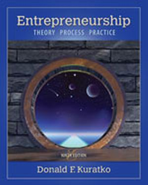 Solution Manual (Complete Download) for Entrepreneurship: Theory, Process, and Practice, 9th Edition, Donald F. Kuratko, ISBN-10: 1285051750, ISBN-13: 9781285051758, Instantly Downloadable Solution Manual, Complete (ALL CHAPTERS) Solution Manual
