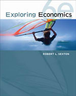 Solution Manual (Complete Download) for Exploring Economics, 6th Edition, Robert L. Sexton, ISBN-10: 1111970300, ISBN-13: 9781111970307, Instantly Downloadable Solution Manual, Complete (ALL CHAPTERS) Solution Manual