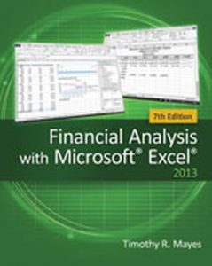 Solution Manual (Complete Download) for Financial Analysis with Microsoft® Excel®, 7th Edition, Timothy R. Mayes, ISBN-10: 1285432274, ISBN-13: 9781285432274, Instantly Downloadable Solution Manual, Complete (ALL CHAPTERS) Solution Manual