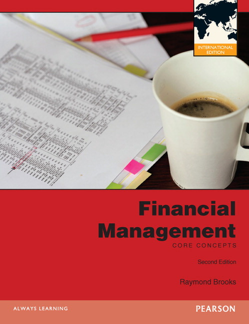 Solution Manual (Complete Download) for Financial Management: International Edition, 2/E, Raymond Brooks, ISBN-10: 0273768476, ISBN-13: 9780273768470, Instantly Downloadable Solution Manual, Complete (ALL CHAPTERS) Solution Manual