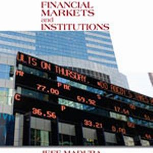 Solution Manual (Complete Download) for Financial Markets and Institutions, 11th Edition, Jeff Madura, ISBN-10: 1133947875, ISBN-13: 9781133947875, Instantly Downloadable Solution Manual, Complete (ALL CHAPTERS) Solution Manual