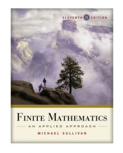 Solution Manual (Complete Download) for Finite Mathematics: An Applied Approach, 11th Edition, Michael Sullivan, ISBN : 9780470914069, ISBN : 9780470458273, Instantly Downloadable Solution Manual, Complete (ALL CHAPTERS) Solution Manual
