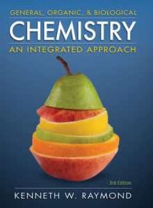 Solution Manual (Complete Download) for General Organic and Biological Chemistry, 3rd Edition, by Kenneth W. Raymond, ISBN 9780470504765, Instantly Downloadable Solution Manual, Complete (ALL CHAPTERS) Solution Manual