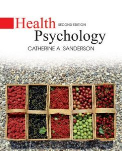 Solution Manual (Complete Download) for Health Psychology, 2nd Edition, Catherine A. Sanderson, ISBN : 978-1-118-32443-1, ISBN : 978-0-470-12915-9, ISBN : 9781118324431, ISBN : 9780470129159, Instantly Downloadable Solution Manual, Complete (ALL CHAPTERS) Solution Manual