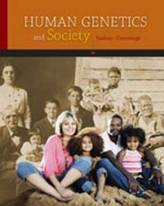 Solution Manual (Complete Download) for Human Genetics and Society, 2nd Edition, Ronnee Yashon, Michael Cummings, ISBN-10: 0538733217, ISBN-13: 9780538733212, Instantly Downloadable Solution Manual, Complete (ALL CHAPTERS) Solution Manual