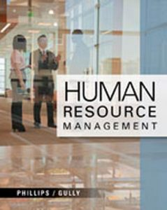 Solution Manual (Complete Download) for Human Resource Management, 1st Edition, Jean M. Phillips, Stanley M. Gully, ISBN-10: 1111533555, ISBN-13: 9781111533557, Instantly Downloadable Solution Manual, Complete (ALL CHAPTERS) Solution Manual