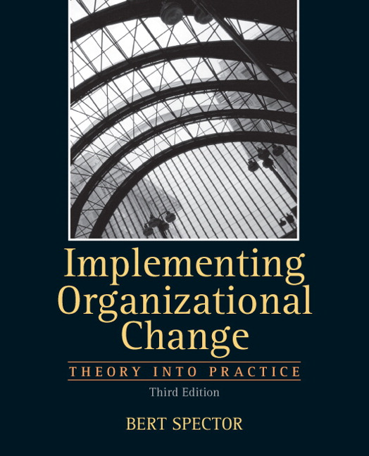 Solution Manual (Complete Download) for Implementing Organizational Change, 3/E, Bert Spector, ISBN-10: 0132729849, ISBN-13: 9780132729840, Instantly Downloadable Solution Manual, Complete (ALL CHAPTERS) Solution Manual
