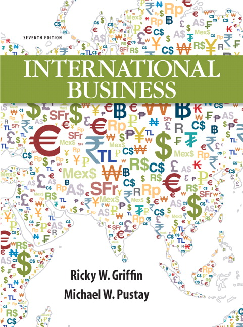 Solution Manual (Complete Download) for International Business, 7/E, Ricky W. Griffin, Mike W. Pustay, ISBN-10: 0132667878, ISBN-13: 9780132667876, Instantly Downloadable Solution Manual, Complete (ALL CHAPTERS) Solution Manual