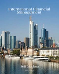 Solution Manual (Complete Download) for International Financial Management, 12th Edition, Jeff Madura, ISBN-10: 1133947832, ISBN-13: 9781133947837, Instantly Downloadable Solution Manual, Complete (ALL CHAPTERS) Solution Manual