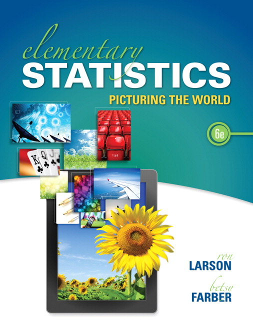 Solution Manual (Complete Download) for Elementary Statistics: Picturing the World, 6/E, Ron Larson, Elizabeth Farber, ISBN-10: 0321911210, ISBN-13: 9780321911216, ISBN-10: 0133864995, ISBN-13: 9780133864991, Instantly Downloadable Solution Manual, Complete (ALL CHAPTERS) Solution Manual