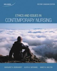 Solution Manual (Complete Download) for Ethics and Issues in Contemporary Nursing, 2nd Edition, Margaret A. Burkhardt, Alvita Nathaniel, Nancy Walton, ISBN-10: 0176504591, ISBN-13: 9780176504595, Instantly Downloadable Solution Manual, Complete (ALL CHAPTERS) Solution Manual