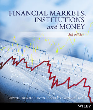 Solution Manual (Complete Download) for Financial Markets, Institutions and Money, 3rd Edition, David S. Kidwell, Mark Brimble, Anup Basu, Liam Lenten, Paul Docherty, Paul Mazzola, ISBN: 1118384113, ISBN: 9781118384114, Instantly Downloadable Solution Manual, Complete (ALL CHAPTERS) Solution Manual
