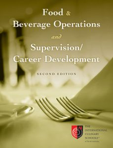 Solution Manual (Complete Download) for Food and Beverage Operations and Supervision / Career Development, Desktop Edition, Volume 1+2, 2nd Edition, The International Culinary Schools at The Art Institutes, ISBN: 978-0-470-90870-9, ISBN: 9780470908709, Instantly Downloadable Solution Manual, Complete (ALL CHAPTERS) Solution Manual