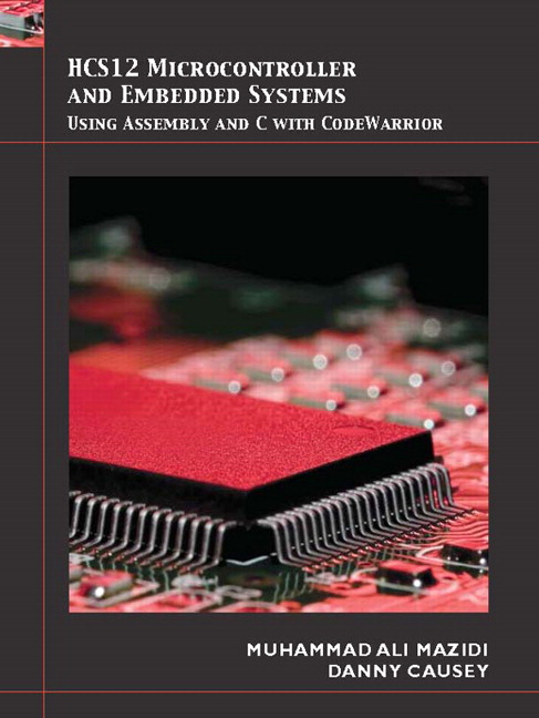 Solution Manual (Complete Download) for HCS12 Microcontrollers and Embedded Systems, 1st Edition, Muhammad Ali Mazidi, Danny Causey, Janice G. Mazidi, ISBN-10: 0136072291, ISBN-13: 9780136072294, Instantly Downloadable Solution Manual, Complete (ALL CHAPTERS) Solution Manual