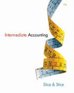 Solution Manual (Complete Download) for Intermediate Accounting, 19th Edition, Earl K. Stice, James D. Stice, ISBN-10: 1133957919, ISBN-13: 9781133957911, Instantly Downloadable Solution Manual, Complete (ALL CHAPTERS) Solution Manual