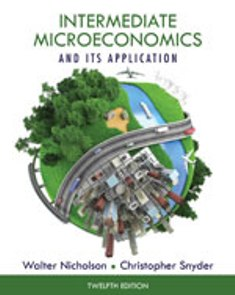 Solution Manual (Complete Download) for Intermediate Microeconomics and Its Application, 12th Edition, Walter Nicholson, Christopher Snyder, ISBN-10: 1133189024, ISBN-13: 9781133189022, Instantly Downloadable Solution Manual, Complete (ALL CHAPTERS) Solution Manual