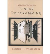 Solution Manual (Complete Download) for Introduction to Linear Programming, 1st Edition, Leonid N. Vaserstein, ISBN-10: 0130359173, ISBN-13: 9780130359179, Instantly Downloadable Solution Manual, Complete (ALL CHAPTERS) Solution Manual