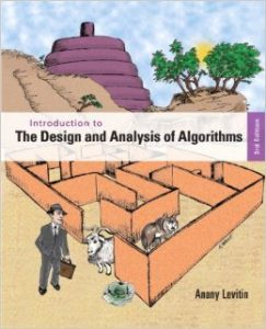 Solution Manual (Complete Download) for Introduction to the Design and Analysis of Algorithms, 3/E, Anany Levitin, ISBN-10: 0132316811, ISBN-13: 9780132316811, Instantly Downloadable Solution Manual, Complete (ALL CHAPTERS) Solution Manual