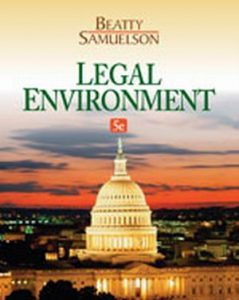 Solution Manual (Complete Download) for Legal Environment, 5th Edition, Jeffrey F. Beatty, Susan S. Samuelson, ISBN-10: 1133587496, ISBN-13: 9781133587491, Instantly Downloadable Solution Manual, Complete (ALL CHAPTERS) Solution Manual