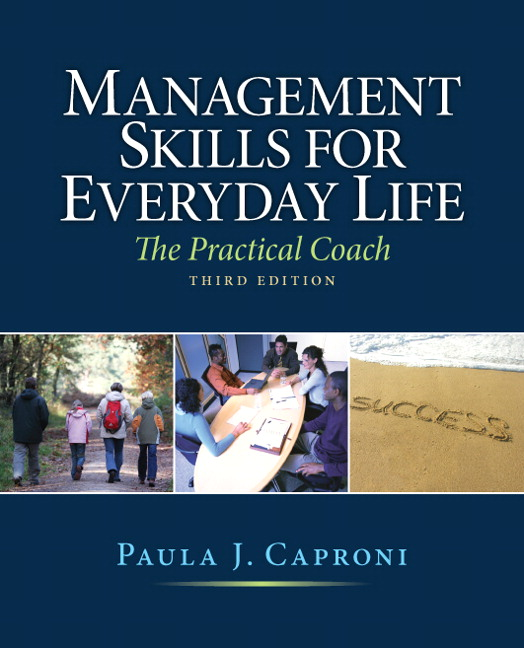 Solution Manual (Complete Download) for Management Skills for Everyday Life, 3rd Edition, Paula Caproni, ISBN-10: 0136109667, ISBN-13: 9780136109686, Instantly Downloadable Solution Manual, Complete (ALL CHAPTERS) Solution Manual