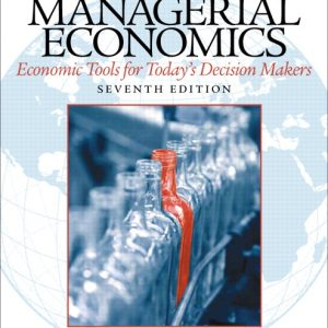 Solution Manual (Complete Download) for Managerial Economics, 7/E, Paul Keat, Philip K Young, Steve Erfle, ISBN-10: 0133020266, ISBN-13: 9780133020267, Instantly Downloadable Solution Manual, Complete (ALL CHAPTERS) Solution Manual