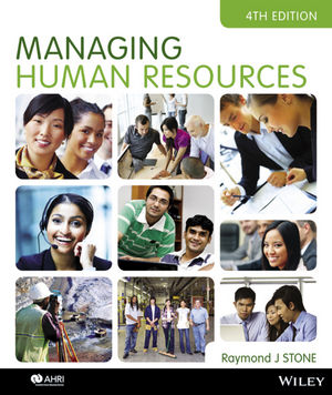 Solution Manual (Complete Download) for Managing Human Resources, 4th Edition, Raymond J. Stone, ISBN: 9780730302551, Instantly Downloadable Solution Manual, Complete (ALL CHAPTERS) Solution Manual