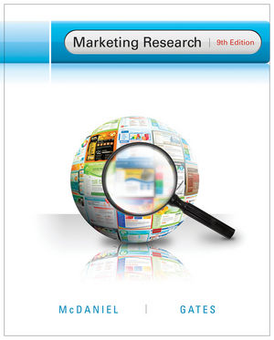 Solution Manual (Complete Download) for Marketing Research, 9th Edition, Carl McDaniel, Jr., Roger Gates, ISBN : 9781118279823, ISBN : 9781118074619, Instantly Downloadable Solution Manual, Complete (ALL CHAPTERS) Solution Manual