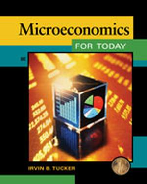 Solution Manual (Complete Download) for Microeconomics for Today, 8th Edition, Irvin B. Tucker, ISBN-10: 1133435068, ISBN-13: 9781133435068, Instantly Downloadable Solution Manual, Complete (ALL CHAPTERS) Solution Manual