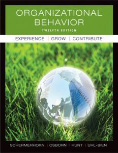 Solution Manual (Complete Download) for Organizational Behavior, 12th Edition, by John R. Schermerhorn, ISBN 9780470878200, Instantly Downloadable Solution Manual, Complete (ALL CHAPTERS) Solution Manual
