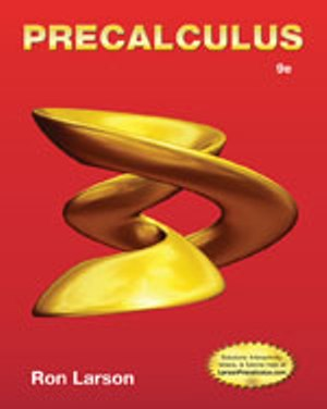 Solution Manual (Complete Download) for Precalculus, 9th Edition, Ron Larson, ISBN-10: 1133949010, ISBN-13: 9781133949015, Instantly Downloadable Solution Manual, Complete (ALL CHAPTERS) Solution Manual
