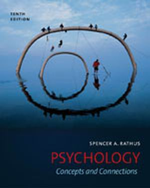 Solution Manual (Complete Download) for Psychology: Concepts and Connections, 10th Edition, Spencer A. Rathus, ISBN-10: 111134485X, ISBN-13: 9781111344856, Instantly Downloadable Solution Manual, Complete (ALL CHAPTERS) Solution Manual