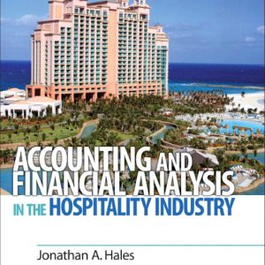 Solution Manual (Complete Download) for Accounting and Financial Analysis in the Hospitality Industry, 1st Edition, Johnathan Hales, Hubert B. Van Hoof, ISBN-10: 0132458667, ISBN-13: 9780132458665, Instantly Downloadable Solution Manual, Complete (ALL CHAPTERS) Solution Manual