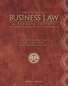 Solution Manual (Complete Download) for Business Law, Alternate Edition: Text and Summarized Cases, 12th Edition, Roger LeRoy Miller, Frank B. Cross, ISBN-10: 1111530599, ISBN-13: 9781111530594, Instantly Downloadable Solution Manual, Complete (ALL CHAPTERS) Solution Manual