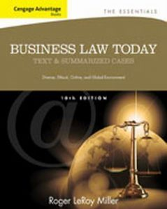 Solution Manual (Complete Download) for Business Law Today, The Essentials: Text and Summarized Cases, 10th Edition, Roger LeRoy Miller, Gaylord A. Jentz, ISBN-10: 1133191355, ISBN-13: 9781133191353, Instantly Downloadable Solution Manual, Complete (ALL CHAPTERS) Solution Manual