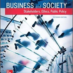 Solution Manual (Complete Download) for Business and Society: Stakeholders, Ethics, Public Policy, 15th Edition, Annet T Lawrence, James Webber, ISBN-10: 125931541X, ISBN-13: 9781259315411, Instantly Downloadable Solution Manual, Complete (ALL CHAPTERS) Solution Manual