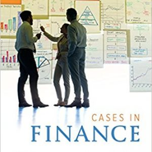 Solution Manual (Complete Download) for Cases in Finance, 3rd Edition, By Jim DeMello, ISBN-10: 1259330478, ISBN-13: 9781259330476, Instantly Downloadable Solution Manual, Complete (ALL CHAPTERS) Solution Manual