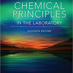 Solution Manual (Complete Download) for Chemical Principles in the Laboratory, 11th Edition, Emil Slowinski, Wayne C. Wolsey, Robert Rossi, ISBN-10: 1305264436, ISBN-13: 9781305264434, Instantly Downloadable Solution Manual, Complete (ALL CHAPTERS) Solution Manual
