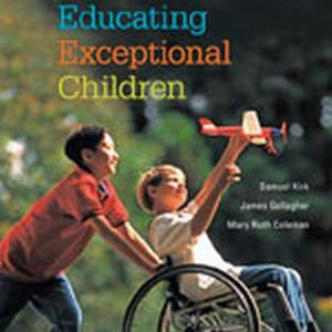 Solution Manual (Complete Download) for Educating Exceptional Children, 14th Edition, Samuel A. Kirk, James J. Gallagher, Mary Ruth Coleman, ISBN-10: 1285451341, ISBN-13: 9781285451343, Instantly Downloadable Solution Manual, Complete (ALL CHAPTERS) Solution Manual
