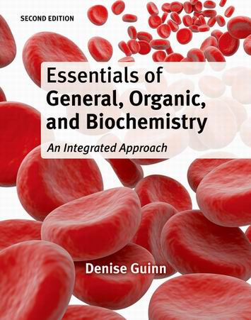 Solution Manual (Complete Download) for Essentials of General, Organic, and Biochemistry, 2nd Edition, Denise Guinn, ISBN-10: 1-4292-3124-6, ISBN-13: 978-1-4292-3124-4, ISBN-10: 1429231246, ISBN-13: 9781429231244, Instantly Downloadable Solution Manual, Complete (ALL CHAPTERS) Solution Manual