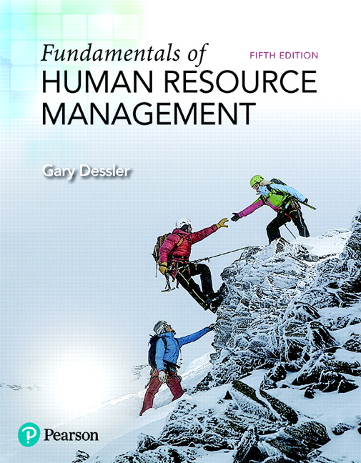 Solution Manual (Complete Download) for Fundamentals of Human Resource Management, 5/E, Gary Dessler, ISBN-10: 0134740211, ISBN-13: 9780134740218, ISBN-10: 013489040X, ISBN-13: 9780134890401, Instantly Downloadable Solution Manual, Complete (ALL CHAPTERS) Solution Manual