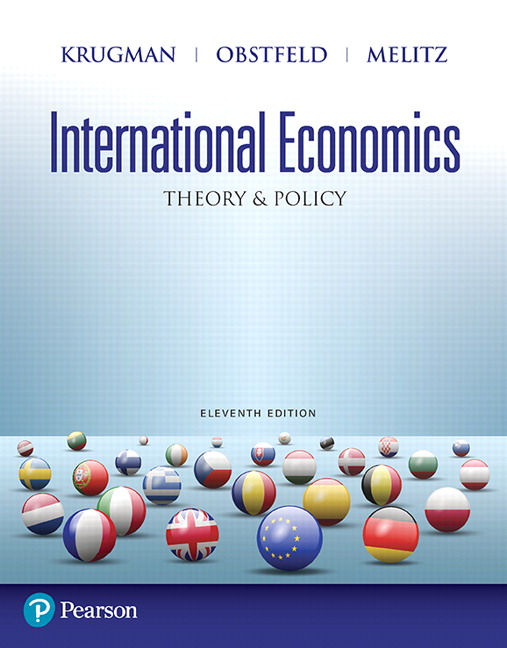 Solution Manual (Complete Download) for International Economics: Theory and Policy, 11/E, Paul R. Krugman, Maurice Obstfeld, Marc Melitz, ISBN-10: 0134542630, ISBN-13: 9780134542638, ISBN-10: 0134519574, ISBN-13: 9780134519579, Instantly Downloadable Solution Manual, Complete (ALL CHAPTERS) Solution Manual