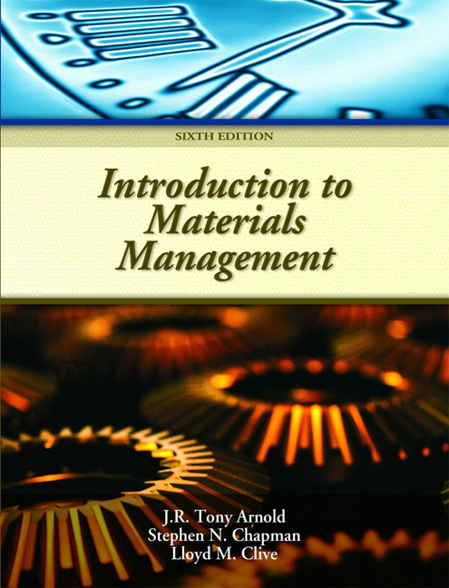 Solution Manual (Complete Download) for Introduction to Materials Management, 6/E, J. R. Tony Arnold, Stephen N. Chapman, Lloyd M. Clive, ISBN-10: 0132337614, ISBN-13: 9780132337618, Instantly Downloadable Solution Manual, Complete (ALL CHAPTERS) Solution Manual